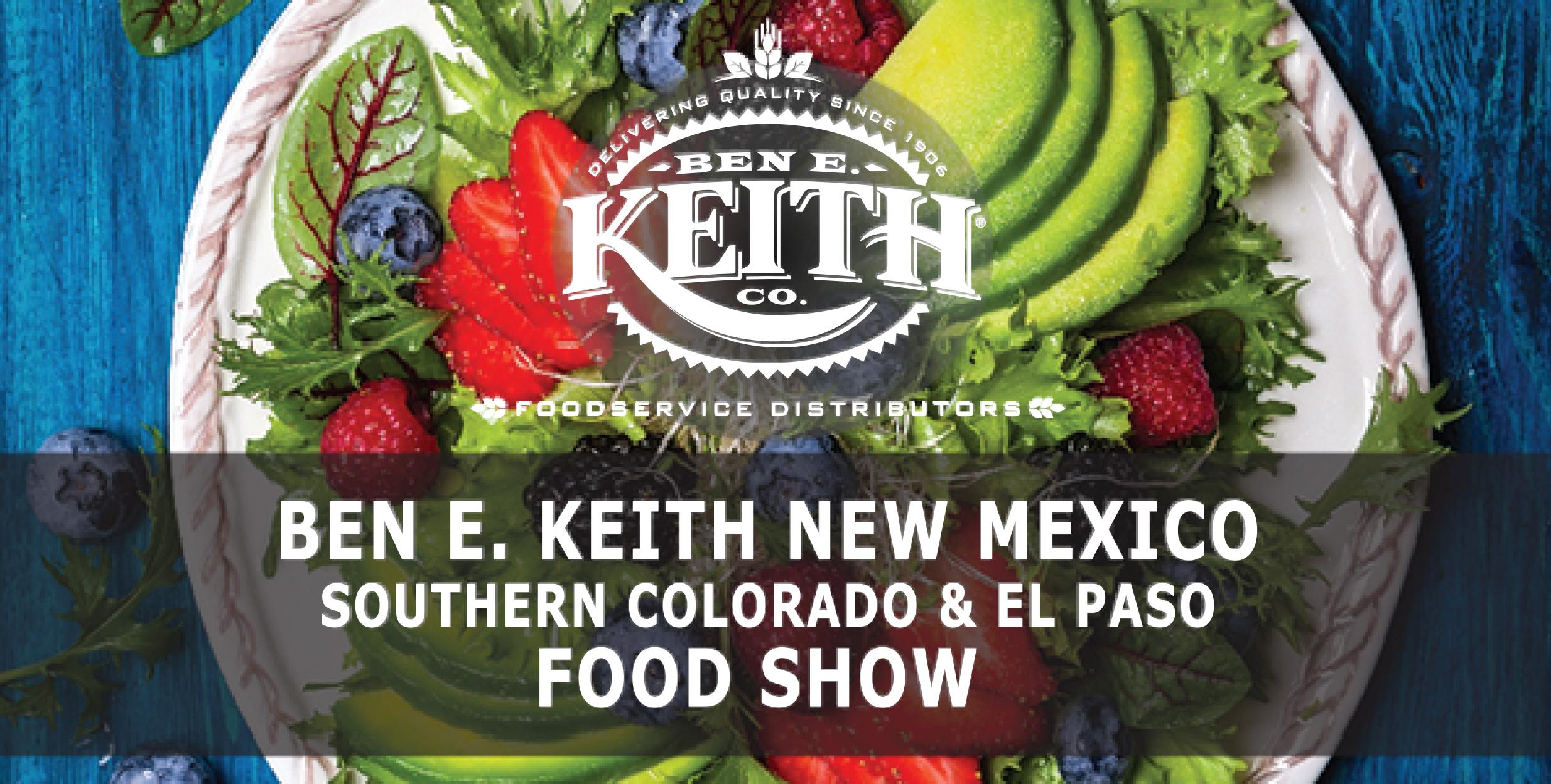 Ben E. Keith New Mexico, El Paso & Southern Colorado Food Show